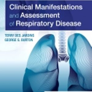 Test Bank for Clinical Manifestations and Assessment of Respiratory Disease 8th Edition Terry Des Jardins