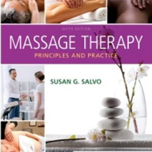 Test Bank for Massage Therapy Principles and Practice 6th Edition Susan Salvo