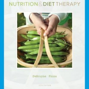 Test Bank for Nutrition and Diet Therapy 10th Edition Linda Kelly DeBruyne