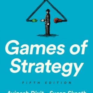 Solution Manual for Games of Strategy 5/E Dixit