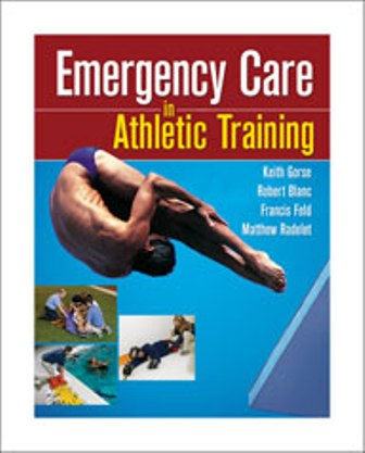 Test Bank for Emergency Care in Athletic Training 1/E Gorse