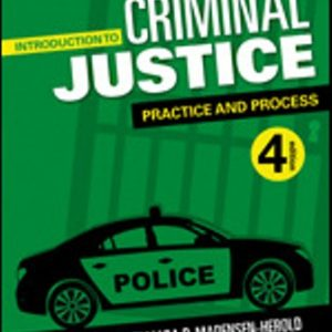 Test Bank for Introduction to Criminal Justice Practice and Process 4/E Peak