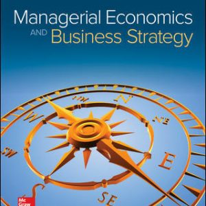 Test Bank for Managerial Economics & Business Strategy 9/E Baye