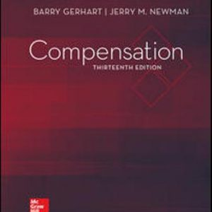 Test Bank for Compensation 13th Edition Barry Gerhart