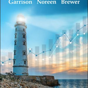 Solution Manual for Managerial Accounting 17/E Garrison