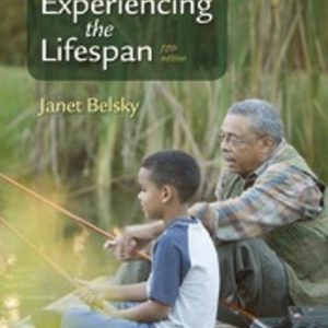 Test Bank for Experiencing the Lifespan 5th Edition Janet Belsky