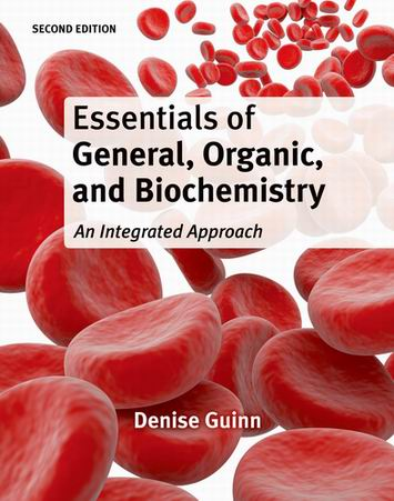Test Bank for Essentials of General Organic and Biochemistry 2nd Edition Denise Guinn