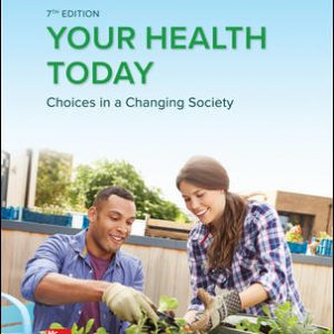 Test Bank for Your Health Today: Choices in a Changing Society 7/E Teague