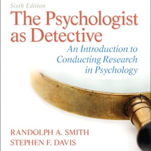Test Bank for The Psychologist as Detective AICRP 6th Edition Smith