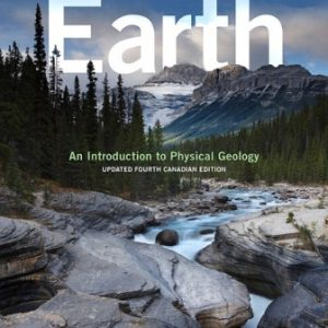Test Bank for Earth: An Introduction to Physical Geology Updated 4/E Canadian Tarbuck