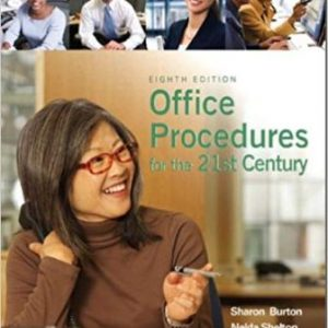 Test Bank for Office Procedures for the 21st Century 8th Edition Sharon C. Burton