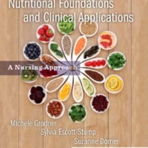 Test Bank for Nutritional Foundations and Clinical Applications 7th Edition by Michele Grodner