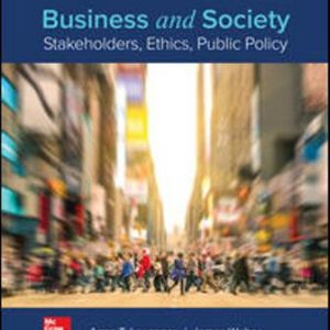 Test Bank for Business and Society: Stakeholders Ethics Public Policy 16th Edition Anne Lawrence