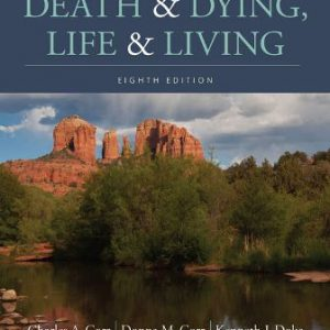 Test Bank for Death and Dying, Life and Living 8th Edition Charles A. Corr