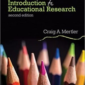 Test Bank for Introduction to Educational Research 2/E A. Mertler