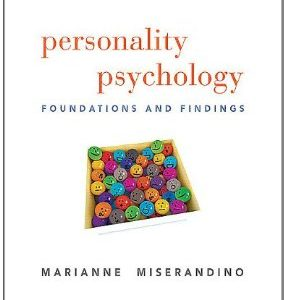 Test Bank for Personality Psychology Foundations and Findings 1st Edition Miserandino