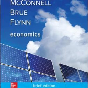 Test Bank for Economics, Brief Edition 3/E McConnell