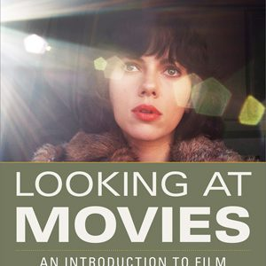 Test Bank for Looking at Movies An Introduction to Film 5th Edition Richard Barsam