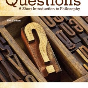 Test Bank for The Big Questions: A Short Introduction to Philosophy 10/E Solomon