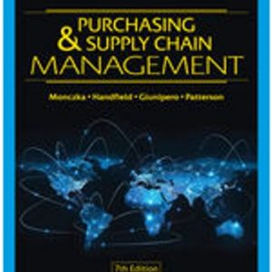 Solution Manual for Purchasing and Supply Chain Management 7/E Monczka