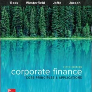 Solution Manual for Corporate Finance: Core Principles and Applications 5/E Ross