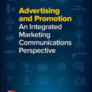 Test Bank for Advertising and Promotion: An Integrated Marketing Communications Perspective 12/E Belch