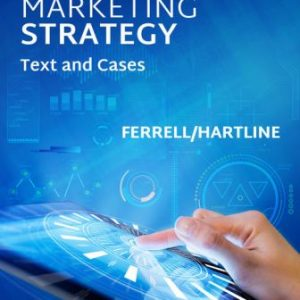 Solution Manual for Marketing Strategy 7/E Ferrell