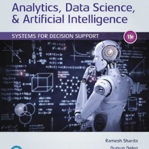 Test Bank for Analytics Data Science & Artificial Intelligence: Systems for Decision Support 11/E Sharda