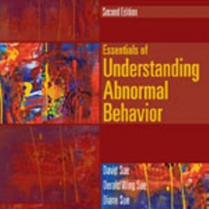 Test Bank for Essentials of Understanding Abnormal Behavior 2/E Sue