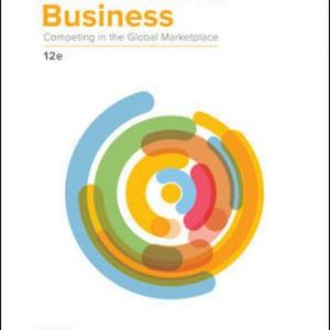 Test Bank for International Business: Competing in the Global Marketplace 12/E W. L. Hill