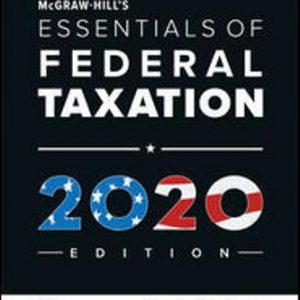 Solution Manual for McGraw-Hill's Essentials of Federal Taxation 2020 Edition 11/E Spilker