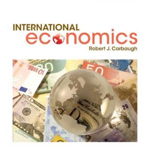 Test Bank for International Economics 16/E Carbaugh