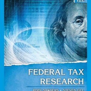 Test Bank for Federal Tax Research 12/E Sawyers