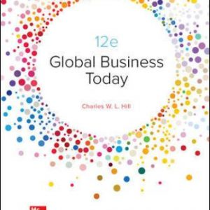 Test Bank for Global Business Today 12/E Hill