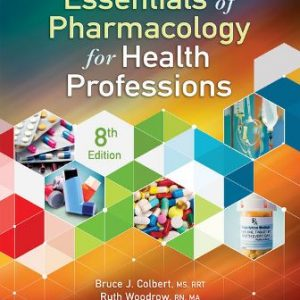 Solution Manual for Essentials of Pharmacology for Health Professions 8/E Colbert