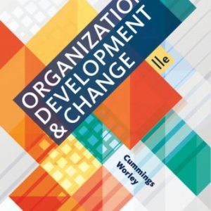 Solution Manual for Organization Development and Change 11/E Cummings