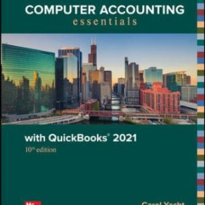 Test Bank for Computer Accounting Essentials with QuickBooks 2021 10/E Yacht