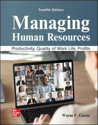Test Bank for Managing Human Resources 12/E Cascio