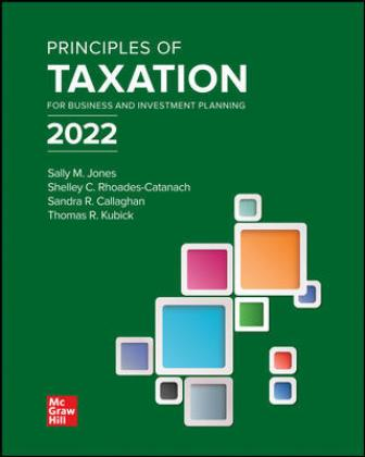 Solution Manual for Principles of Taxation for Business and Investment Planning 2022 Edition 25/E Jones