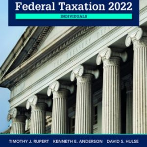 Solution Manual for Pearson's Federal Taxation 2022 Individuals 35/E Rupert