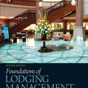 Test Bank for Foundations of Lodging Management 2/E Hayes