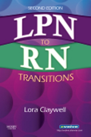 Test Bank for LPN to RN Transitions 2/E Claywell