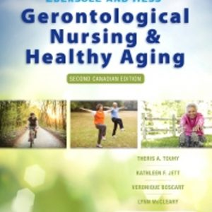 Test Bank for Ebersole and Hess' Gerontological Nursing and Healthy Aging in Canada 2/E Touhy