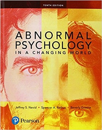 Test Bank for Abnormal Psychology in a Changing World 10/E Nevid