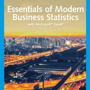 Solution Manual for Essentials of Modern Business Statistics with Microsoft Excel 8/E Anderson