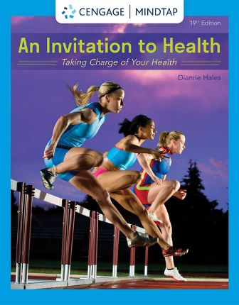 Test Bank for An Invitation to Health: Taking Charge of Your Health 19/E Hales