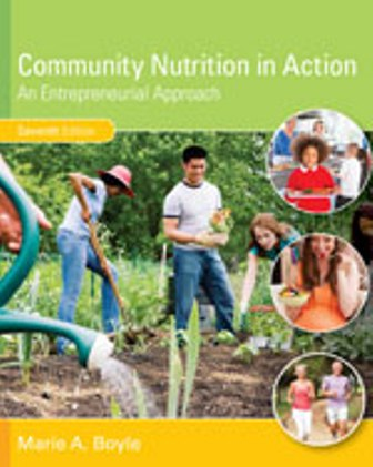 Test Bank for Community Nutrition in Action: An Entrepreneurial Approach 7/E Boyle