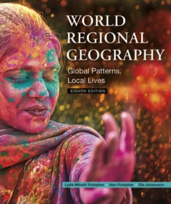 Test Bank for World Regional Geography 8/E Pulsipher