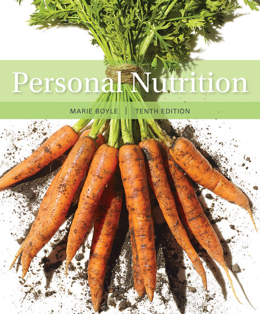 Test Bank for Personal Nutrition 10/E Boyle